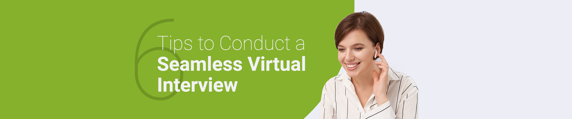 Tips to Conduct Virtual Interview